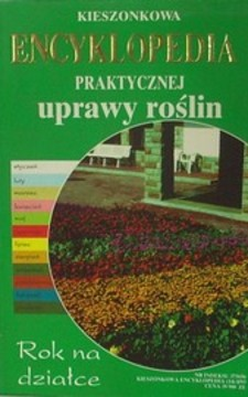 Encyklopedia kieszonkowa praktycznej uprawy roślin