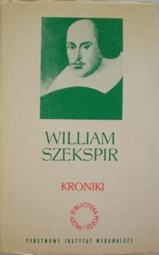 Dzieła dramatyczne Tom III Kroniki /870/
