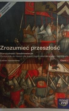 Historia 1 ZR Zrozumieć przeszłość Starożytność i średniowiecze /20171/