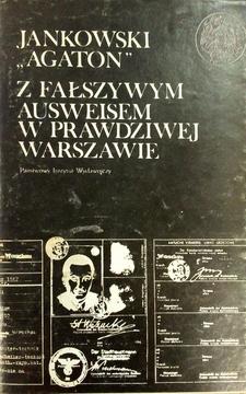 Z fałszywym Ausweisem w prawdziwej Warszawie. Wspomnienia 1939-1946 Tom II