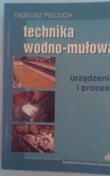 Technika wodno-mułowa Urządzenia i procesory /5133/