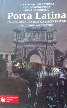 Porta latina Podręcznik do nauki języka łacińskiego + preparacje i komentarze
