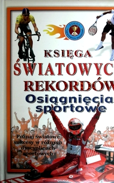 Księga światowych rekordów Osiągnięcia sportowe