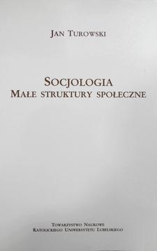 Socjologia Małe struktury społeczne