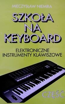 Szkoła na keyboard Elektroniczne instrumenty klawiszowe Część 1