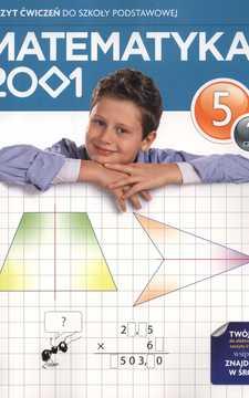Matematyka 2001 Matematyka 5/1 ćwiczenia /354/