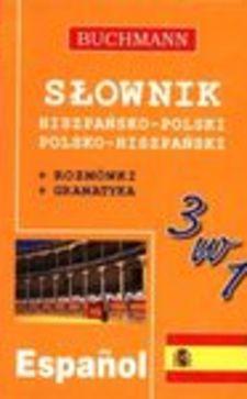 Słownik hiszpańsko-polski polsko-hiszpański 3 w 1