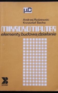 Mikrokomputer Elementy, budowa, działanie /32716/
