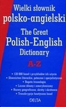 Wielki słownik polsko-angielski The Great Polish-English Dictionary A-Z /32950/