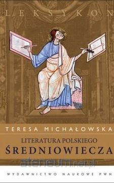 Leksykon Literatura Polskiego Średniowiecza