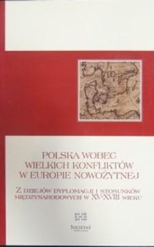 Polska wobec wielkich konfliktów w Europie nowożytnej