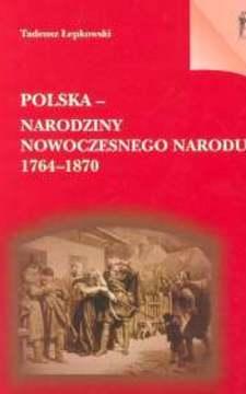 Polska narodziny nowoczesnego narodu 1764-1870