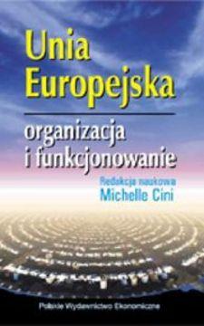 Unia Europejska Organizacja i funkcjonowanie /586/