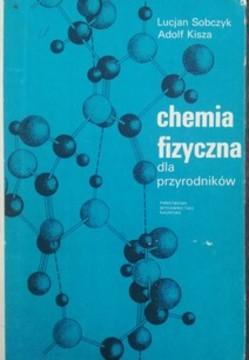 Chemia fizyczna dla przyrodników /113709/