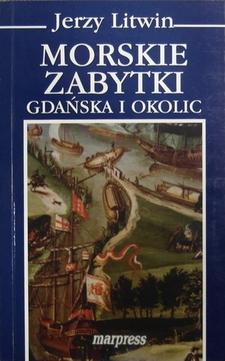 Morskie zabytki Gdańska i okolic /652/