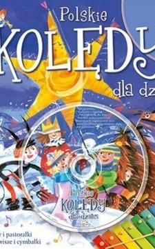 Polskie kolędy dla dzieci + Nagrania na CD /27/