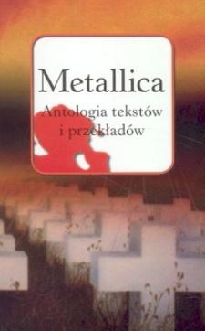 Metallica Antologia tekstów i przekładów /33/