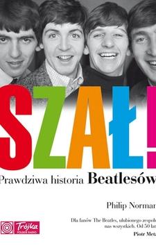 Szał! Prawdziwa historia Beatlesów /9528/
