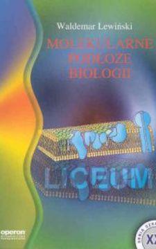 Molekularne podłoże biologii /759/