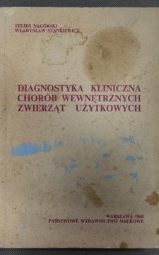 Diagnostyka kliniczna chorób wewnętrznych zwierząt użytkowych /846/