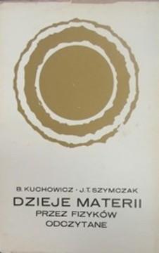Dzieje materii przez fizyków odczytane /892/