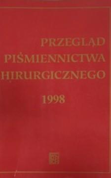 Przegląd piśmiennictwa chirurgicznego 1998 Tom VI /897/