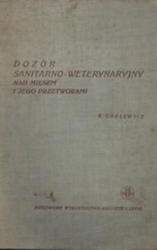 Dozór sanitarno-weterynaryjny nad mięsem i jego przetworami /1193/