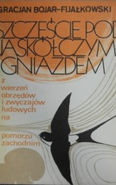 Szczęście pod Jaskółczym Gniazdem /1270/