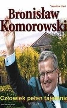 Bronisław Komorowski Człowiek pełen tajemnic /1485/