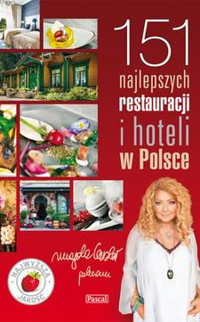 151 najlepszych restauracji i hoteli w Polsce /1491/