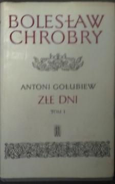 Bolesław Chrobry Złe dni Tom 1-2 /1661/