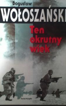 Sensacje XX wieku Ten okrutny wiek /2074/