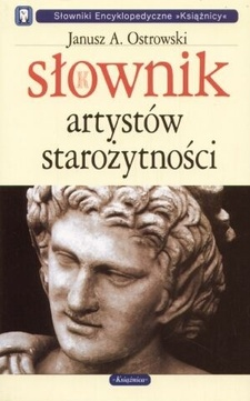 Słownik artystów starożytności /1984/