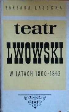 Teatr Lwowski w latach 1800-1842 /3015/