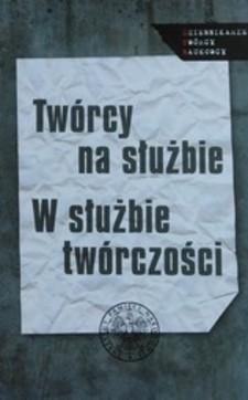 Twórcy na służbie W służbie twórczości /3047/