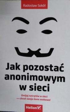 Jak pozostać anonimowym w sieci /3225/