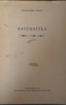 Matematyka Teoria i zbiór zadań /2251/