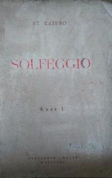 Solfeggio czyli nauka czytania nut głosem Kurs I /3462/