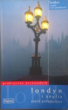 Londyn i anglia część południowa Praktyczny przewodnik /2338/