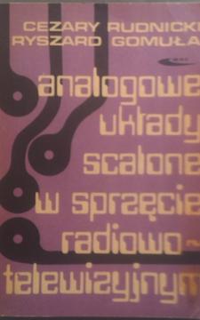 Analogowe układy scalone w sprzęcie radiowo-telewizyjnym /2587/