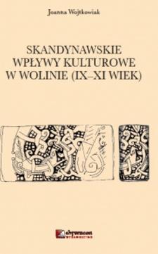 Skandynawskie wpływy kulturowe w Wolinie (IX - XI wiek) /3641/