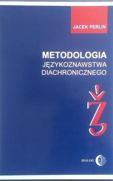 Metodologia językoznawstwa diachronicznego /2612/