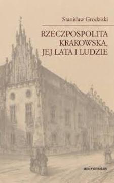Rzeczpospolita Krakowska jej lata i ludzie /3691/