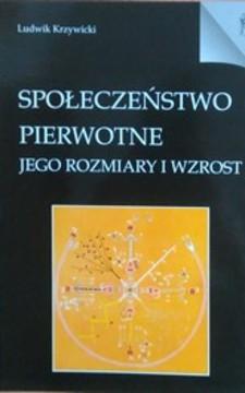 Społeczeństwo pierwotne jego rozmiary i wzrost /3717/