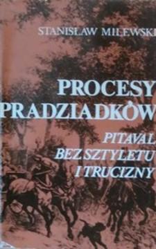 Procesy pradziadków Pitaval bez sztyletu i trucizny /3799/