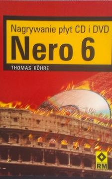 Nagrywanie płyt CD i DVD Nero 6 /4012/