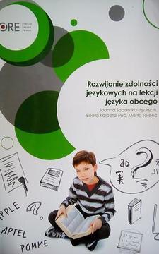 Rozwijanie zdolności językowych na lekcji języka obcego /4422/