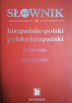 Słownik 3w1 hiszpańsko-polski, polsko-hiszpański + rozmówki + gramatyka /4511/