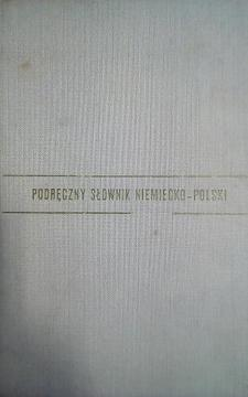 Poręczny słownik niemiecko-polski /4633/