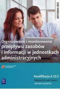 Organizowanie i monitorowanie przepływu zasobów informacji w jednostkach administracyjnych /5186/
